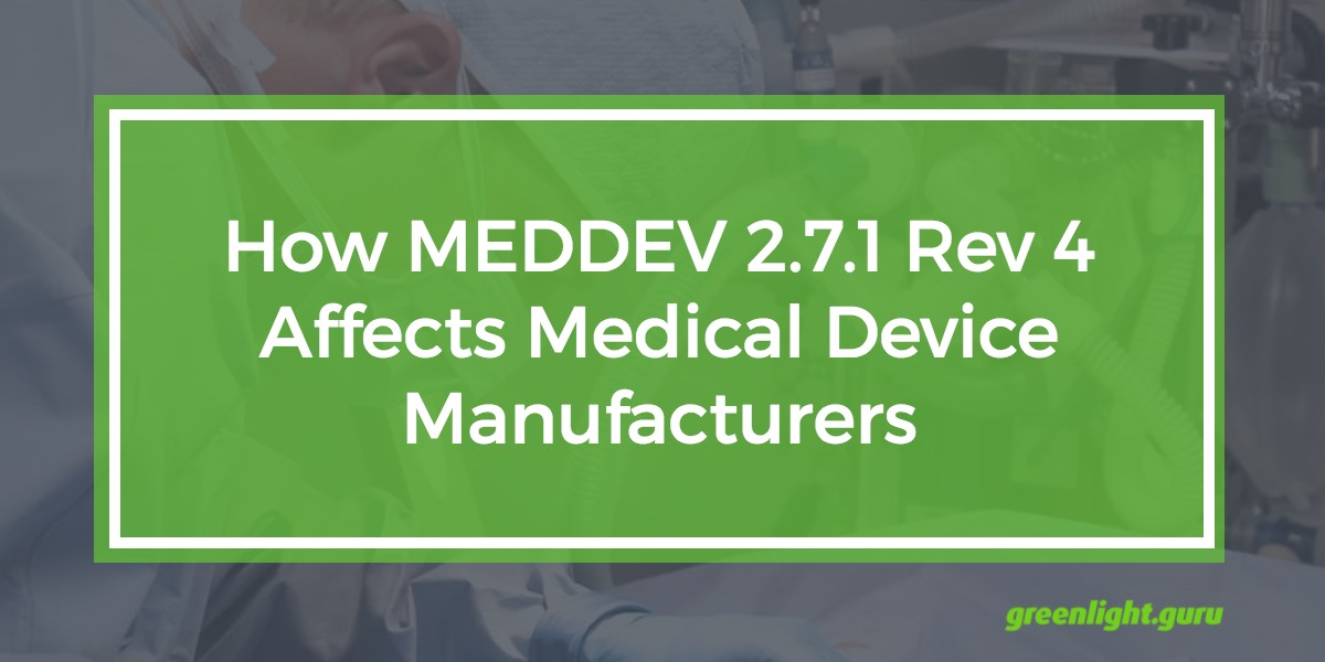 How MEDDEV 2.7.1 Rev 4 Affects Medical Device Manufacturers - Featured Image