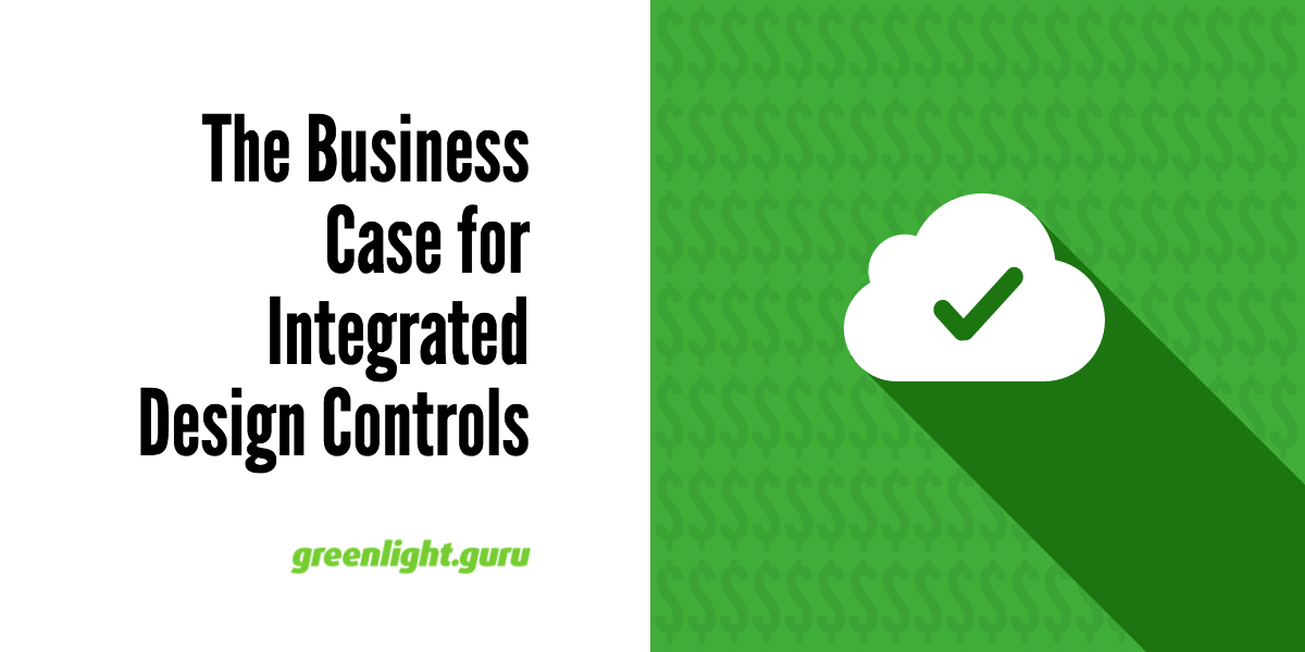 The Business Case for Integrated Design Controls - Featured Image
