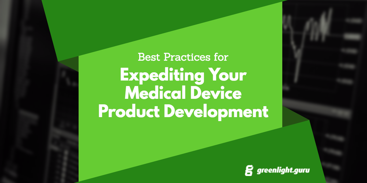 Best Practices for Expediting Your Medical Device Product Development - Featured Image