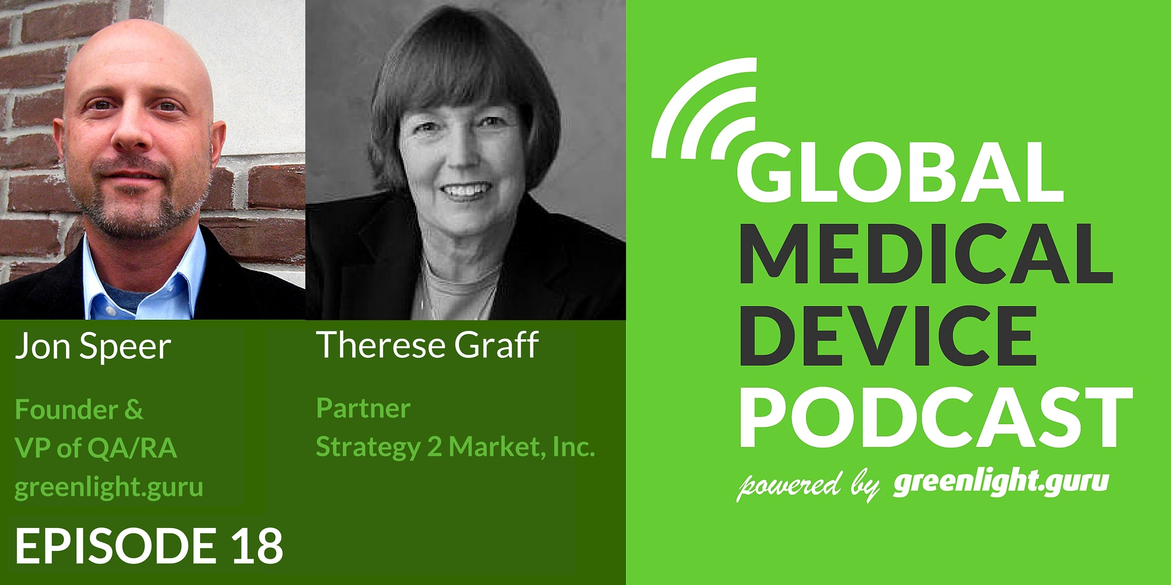 Why Integrating Business Elements into Your Medtech Development Process Is So Important with Therese Graff - Featured Image